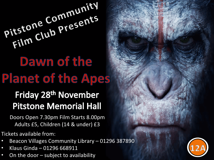 Pitstone Community Cinema Presents Dawn of the Planet of the Apes